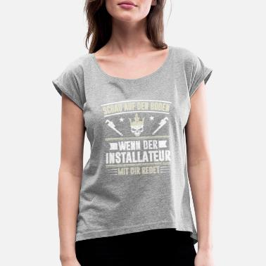 Flooring INSTALLATION FLOOR - Women's T-Shirt with rolled up sleeves