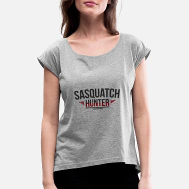 Kryptozoologie Sasquatch Bigfoot Hunter Jäger Kryptozoologie - Frauen T-Shirt mit gerollten Ärmeln