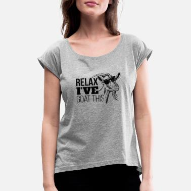 Relax I'm Goat This - Distressed Design for Goat - Vrouwen T-shirt met opgerolde mouwen