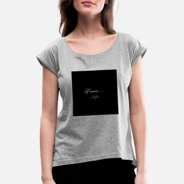 Course of course - Women's Rolled Sleeve T-Shirt