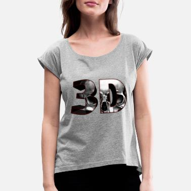 """3d Text"" Skull 3D text - Women's Rolled Sleeve T-Shirt"