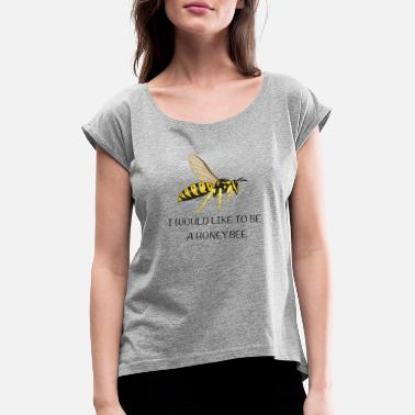 Wasp Wasp that would like to be a honey bee - Women's Rolled Sleeve T-Shirt