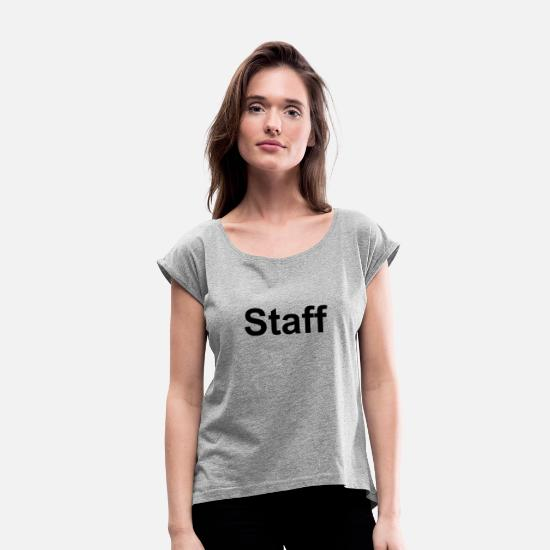 Staff T-Shirts - Staff - Women's Rolled Sleeve T-Shirt heather grey