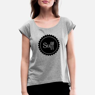 Suff SUFF - Women's Rolled Sleeve T-Shirt