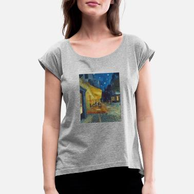 Artist Cafe terrace in the evening in Arles - Van Gogh - Women's Rolled Sleeve T-Shirt