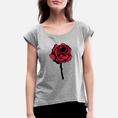 Rose rose - Women's Rolled Sleeve T-Shirt