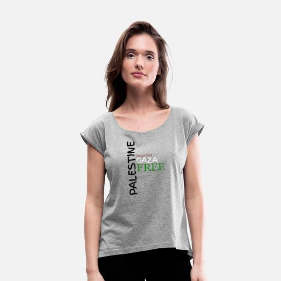 Freedom Fighters T-Shirts - Arabia Palestine Middle East Gaza Sure gift - Women's Rolled Sleeve T-Shirt heather grey