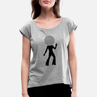 Ball Dancer with disco ball head as - Women's Rolled Sleeve T-Shirt