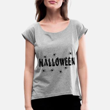 HALLOWEEN SPIDER - Women's T-Shirt with rolled up sleeves