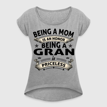 BEING A GRAN - Women's T-shirt with rolled up sleeves