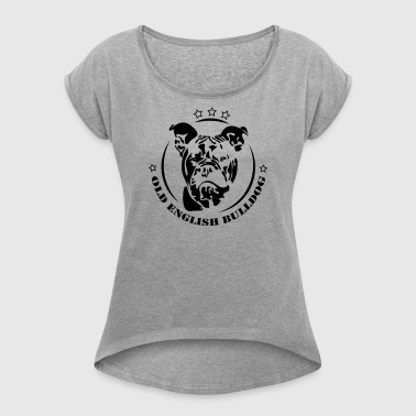 Old English Bulldog - Frauen T-Shirt mit gerollten Ärmeln