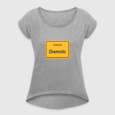 capital Chemnitz - Women's T-shirt with rolled up sleeves