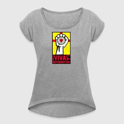 I viva la Reformation_EvDekJu_NEA - Women's T-shirt with rolled up sleeves
