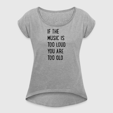 6061912 127334215 music - Women's T-shirt with rolled up sleeves