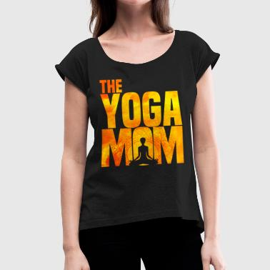 Yoga Muttertag The Yoga Mom - Namaste Meditation Muttertag - Frauen T-Shirt mit gerollten Ärmeln