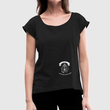 ACAB - All clitoris are beautiful - Women's T-Shirt with rolled up sleeves