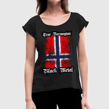 Trve / True Norwegian Black Metal - Women's T-Shirt with rolled up sleeves