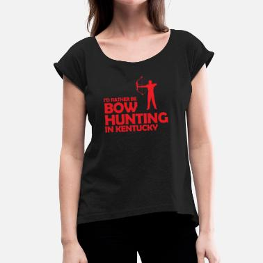 Bow Hunting Bow hunting - Women's T-Shirt with rolled up sleeves