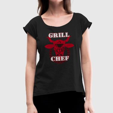 Grill Chef - aged version - Women's T-Shirt with rolled up sleeves