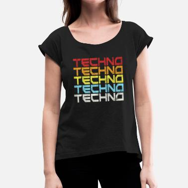 Old School Rave Techno Music Retro Old School Style Gift Idea - Women's T-Shirt with rolled up sleeves