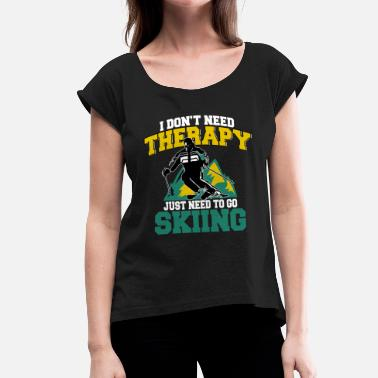 Winter Vacation Ski skier Ski vacation Winter vacation Winter vacation - Women's T-Shirt with rolled up sleeves