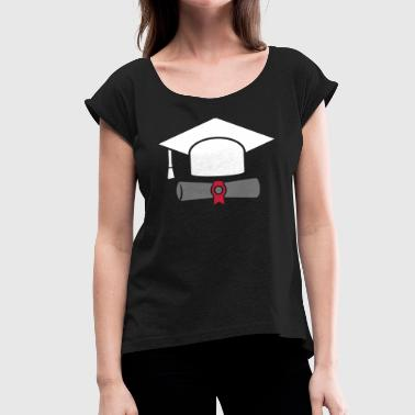 Doctor hat with certificate - gift - Women's T-Shirt with rolled up sleeves