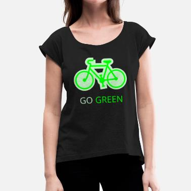 Mode Of Transport Go Green Bicycle - Women's T-Shirt with rolled up sleeves