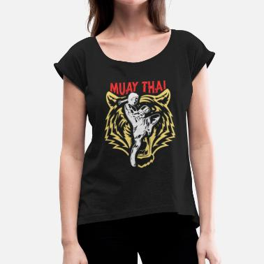 Thai Boxing Muay Thai Thai boxing - Women's T-Shirt with rolled up sleeves
