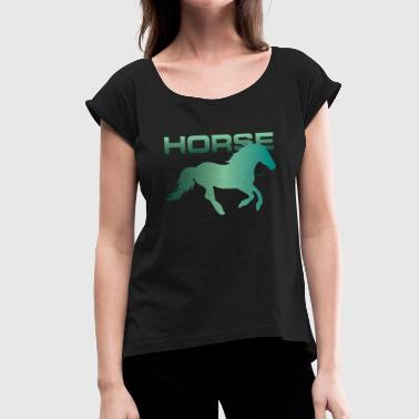 Equestrian Equestrian Equestrian Equestrian Equestrian Horse - Women's T-Shirt with rolled up sleeves