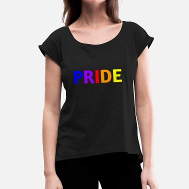 Gay Bold Proud of homosexuality (bold) - Women's T-Shirt with rolled up sleeves