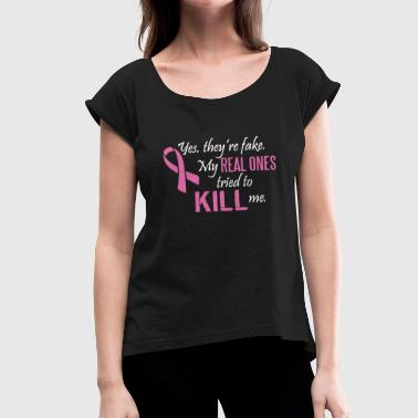 Cancer Awareness T Shirt - Women's T-Shirt with rolled up sleeves