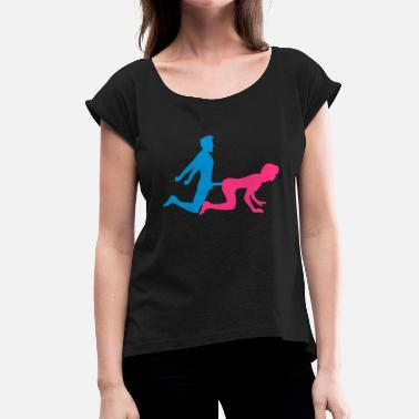 Doggy Position woman female doggy style from behind 2 pairs paerch - Women's T-Shirt with rolled up sleeves