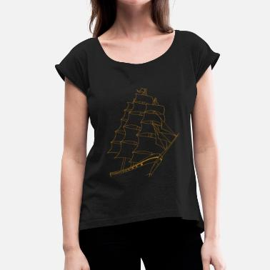 Sailboat Sailboat / Sailship - Women's T-Shirt with rolled up sleeves