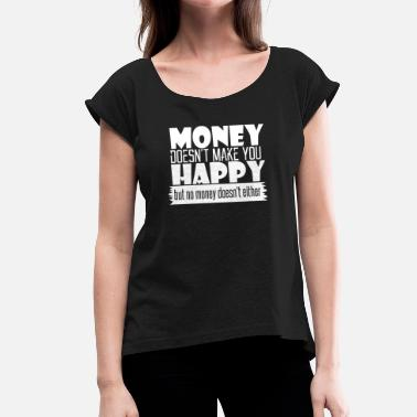 be1d5c5802a6 Funny - Funny - funny saying - sayings - Women's Rolled Sleeve