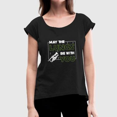 May the lungs be with you - trumpet player - T-shirt à manches retroussées Femme