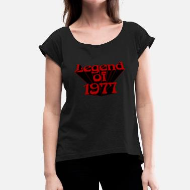 Rw Legend of 1977 rw - Women's T-Shirt with rolled up sleeves