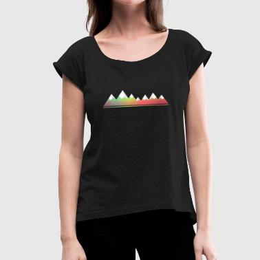 Mountains mountains mountains mountain range gift idea - Women's T-Shirt with rolled up sleeves