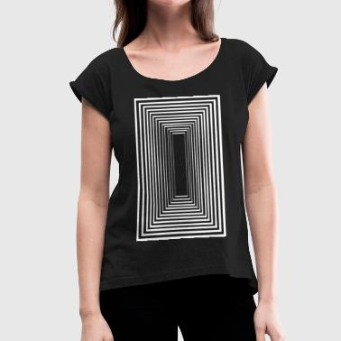 Umano Tunnel Vision - Women's T-Shirt with rolled up sleeves
