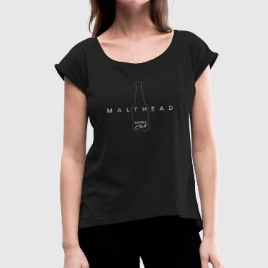 Malthead Whiskey Club - Women's T-Shirt with rolled up sleeves