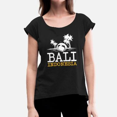 Backpacker Jokes Bali indonesia - Women's T-Shirt with rolled up sleeves