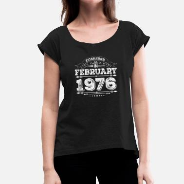 February 1976 Established in February 1976 - Women's T-Shirt with rolled up sleeves