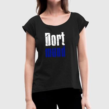 Dortmund - Women's T-Shirt with rolled up sleeves