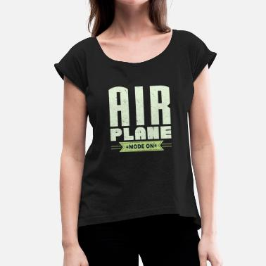 Airplane Pilot Airplane pilot vacation travel pilot - Women's T-Shirt with rolled up sleeves