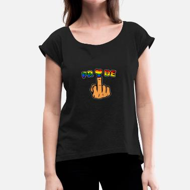Homosexual Fuck LGBT Pride middle finger shirt - Women's T-Shirt with rolled up sleeves