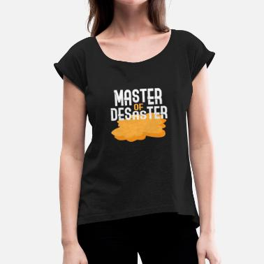 Master Of Disaster Chaos Master of Disaster - Dame T-shirt med rulleærmer