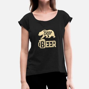 Beer Bear The bear and the beer - Women's T-Shirt with rolled up sleeves