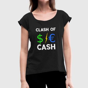 Euro Kids Clash of Cash $ € Dollar Blitz Euro TShirt - Women's T-Shirt with rolled up sleeves