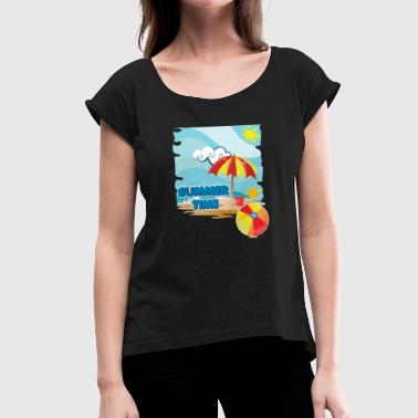 Beach Umbrella Summer time on the beach with umbrella on vacation - Women's T-Shirt with rolled up sleeves