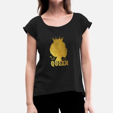 Afro Soul Afro Queen - Women's T-Shirt with rolled up sleeves