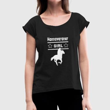 Equestrian Sports Hanoverian Girl Equestrian Sport Equestrian - Women's T-Shirt with rolled up sleeves